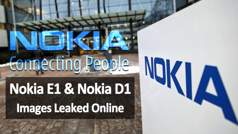 Nokia E1 And Nokia D1 Images Leaked Online