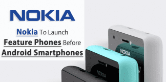 Nokia To Launch Feature Phones Before Android Smartphones