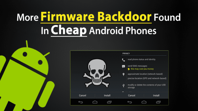 Pre-Installed Firmware Backdoor Found In Cheap Android Smartphones