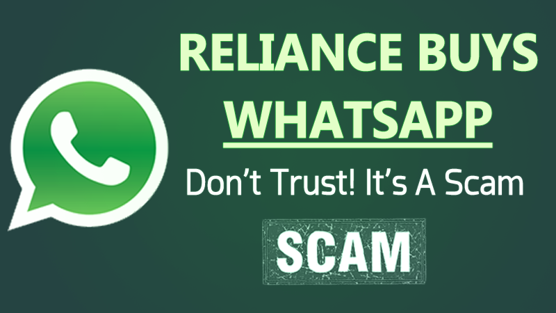 """""""Reliance Buys WhatsApp"""" Message On WhatsApp Is A Scam"""