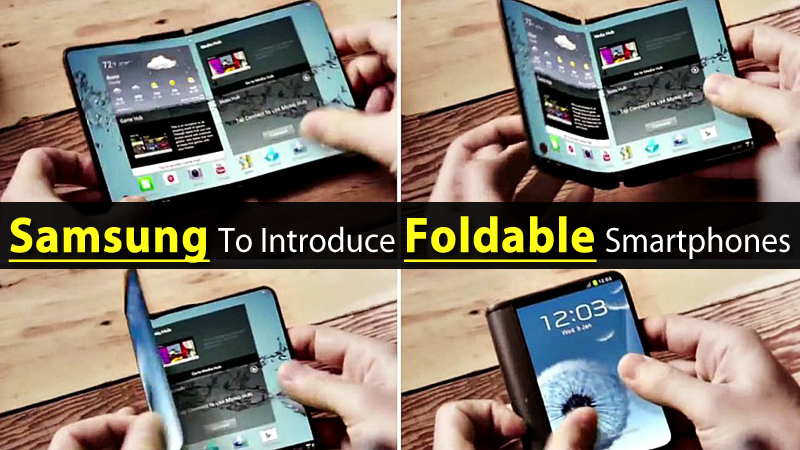 Samsung To Introduce Two Foldable Smartphone Models In 2017