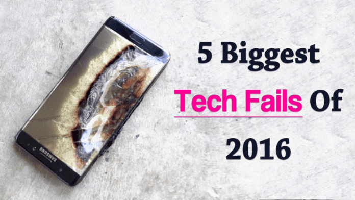 Top 5 Biggest Tech Fails Of 2016