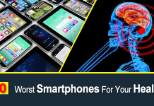 Top 10 Worst Smartphones For Your Health