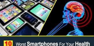 Top 10 Worst Smartphones For Your Health