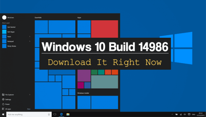 Windows 10 Build 14986 ISO Images Available, Download It Right Now