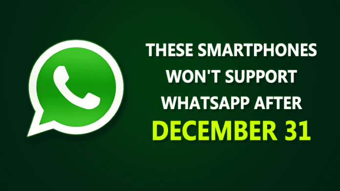 WhatsApp Will No Longer Work On These Phones