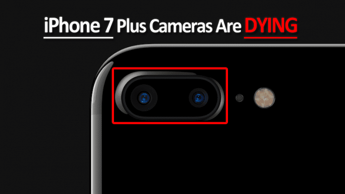 iPhone 7 Plus Cameras Are Dying