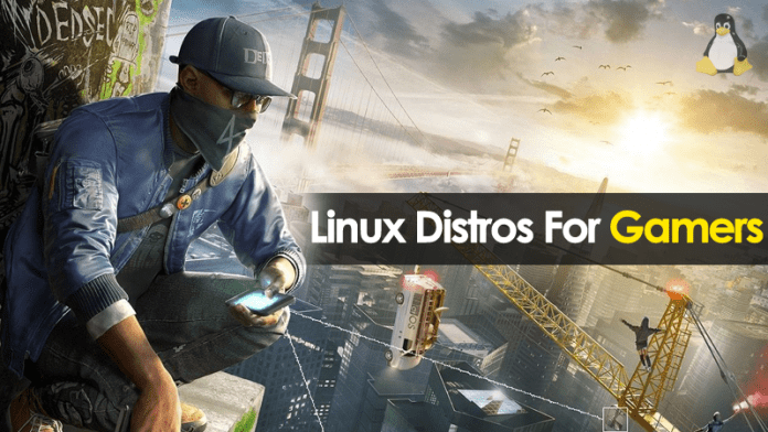 Best Linux Distros For Gamers