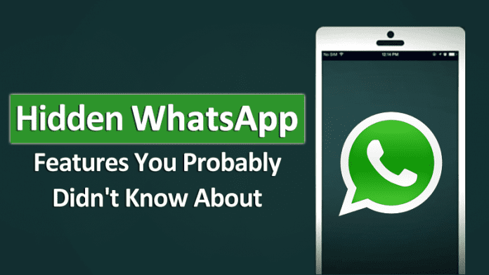 5 Hidden WhatsApp Features You Probably Didn't Know About