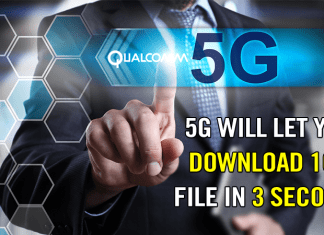 5G Will Let You Download 1GB File In 3 Seconds: Qualcomm