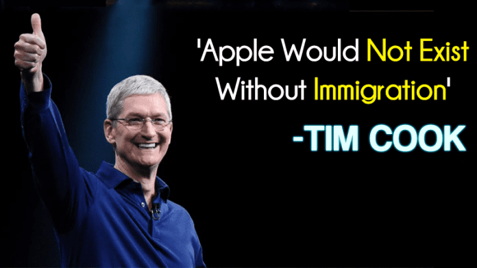 Apple CEO Tim Cook: 'Apple Would Not Exist Without Immigration'