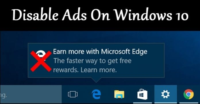 How to Disable All Windows 10's Built-In Advertising
