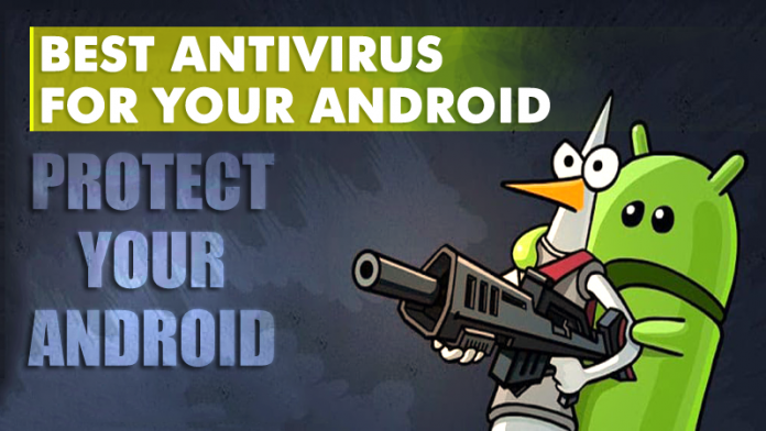 Top 20 Best Antivirus For Your Android Smartphone In 2017