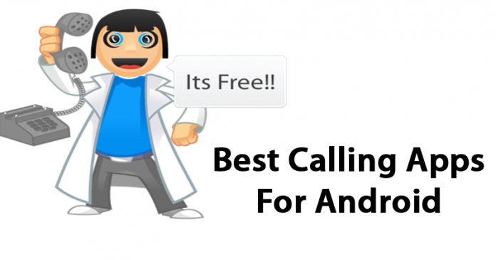 Top Best Calling Apps For Android 2017, You Must Have In Your Phone