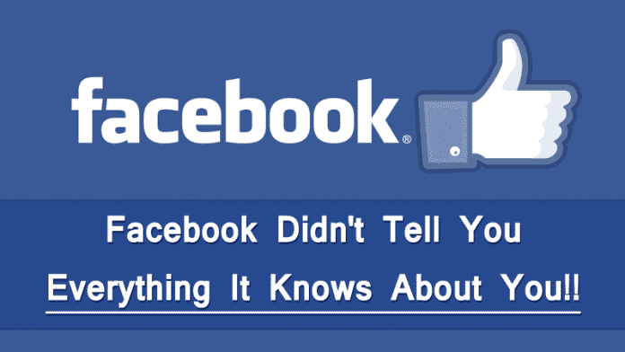 Facebook Knows About Your