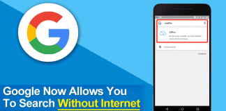 Google Now Allows You To Search Without Internet