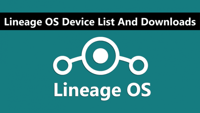 Here's The Lineage OS Device List And Downloads