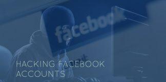 Methods to Hack Facebook