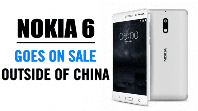 Nokia 6 Finally Goes On Sale Outside Of China! New Color Introduced