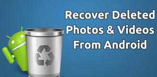 4 Differnet Ways To Recover Deleted Photos & Videos From Android