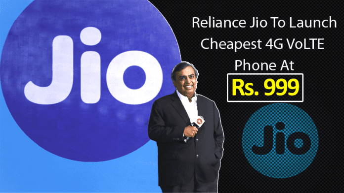 Reliance Jio To Launch 4G VoLTE Feature Phones Starting Rs. 999