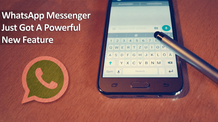 WhatsApp Messenger Just Got A Powerful New Feature