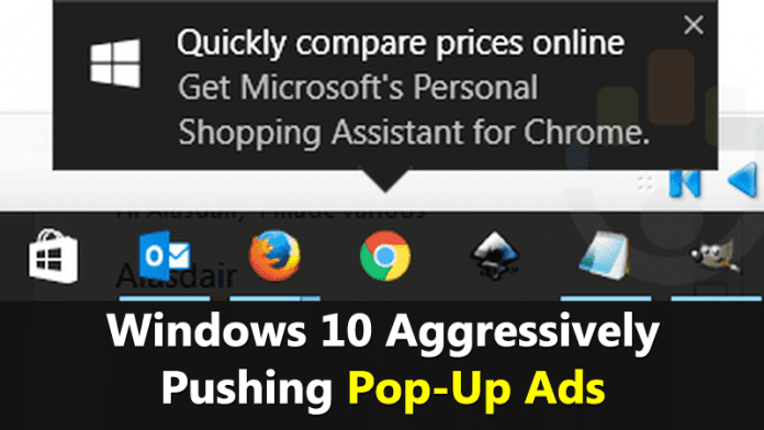 Windows 10 Aggressively Pushing Pop-Up Ads To Chrome Users