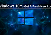 Windows 10 To Get A Fresh New Look
