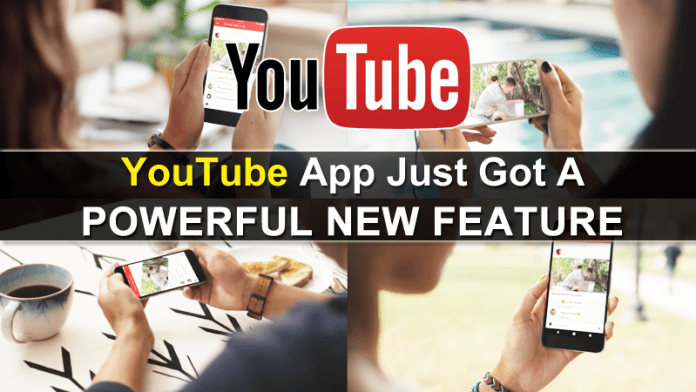 YouTube App Just Got A Powerful New Feature