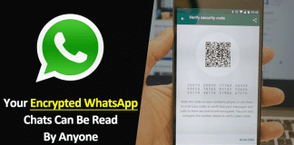 Your Encrypted WhatsApp Chats Can Be Read By Anyone