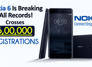 Nokia 6 Is Breaking All Records! Crosses 500,000 Registrations