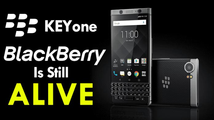 KEYone: BlackBerry Is Still Alive