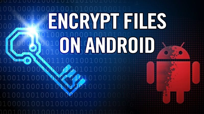 Encrypt Or Decrypt Files On Android