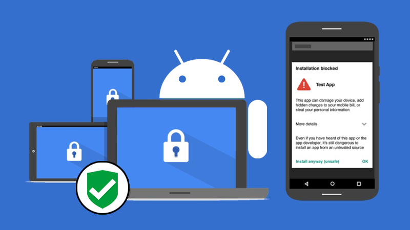 Google's Verify Apps Feature Now Kills Harmful Apps From Your Device Automatically