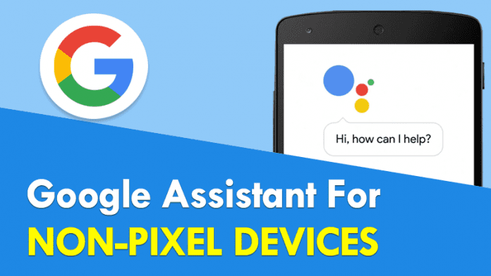 Google To Bring Google Assistant To Non-Pixel Devices