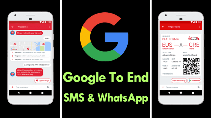 Google To End SMS And WhatsApp Messaging
