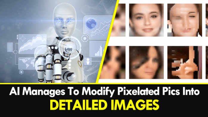 Google's AI Manages To Modify Pixelated Pics Into Detailed Images