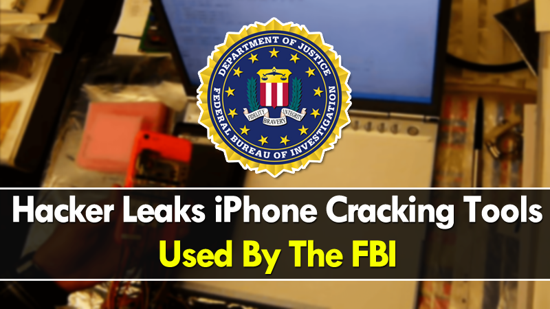 Hacker Leaks iPhone Cracking Tools Used By The FBI