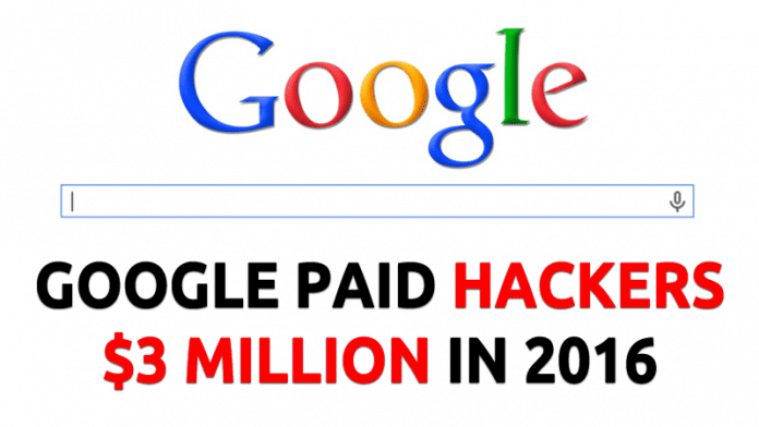 Google Paid Hackers $3 Million In 2016 Bug Bounty Program