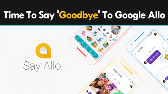 Is It Time To Say 'Goodbye' To Google Allo?