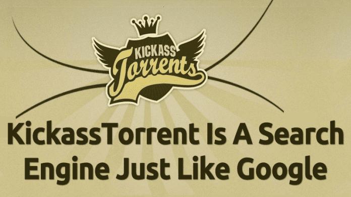 KickassTorrents Defense: KickassTorrent Is A Search Engine Just Like Google