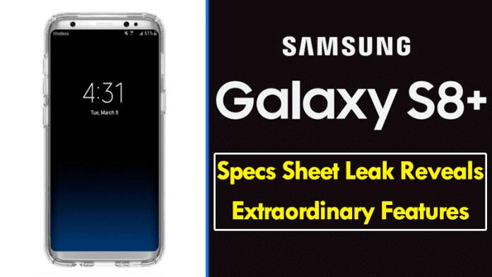 Samsung Galaxy S8+ Specs Sheet Leak Reveals Extraordinary Features