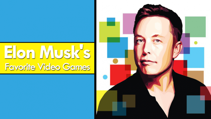 These Are Elon Musk's Favorite Video Games
