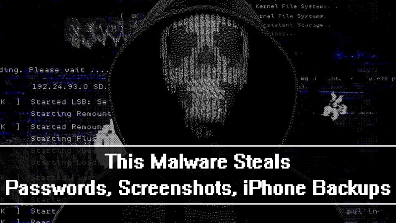 This New Mac Malware Steals Passwords, Screenshots, iPhone Backups