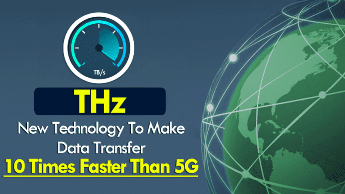 This New Technology Will Make Data Transfer 10 Times Faster Than 5G