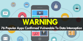 WARNING! These 76 Popular Apps Vulnerable To Data Interception