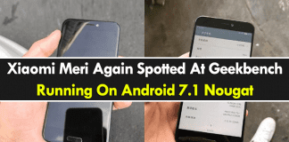 Xiaomi Meri Again Spotted At Geekbench Running On Android 7.1 Nougat