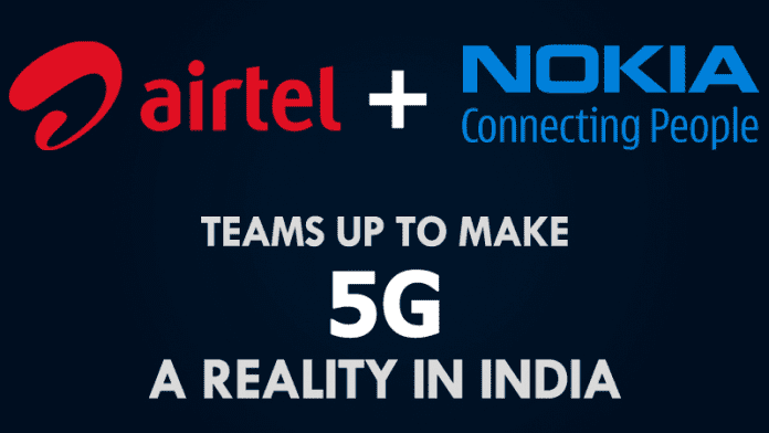 Airtel Teams Up With Nokia To Make 5G A Reality In India