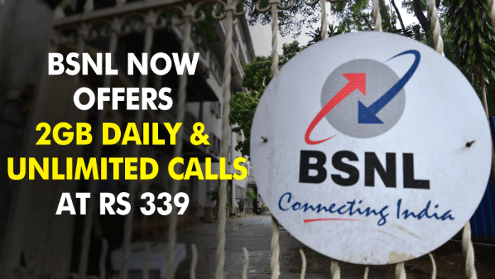 BSNL Now Offers 2GB Data Daily With Unlimited Calls At Rs 339