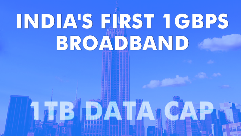 India's First 1Gbps Broadband Service Launched By ACT Fibernet